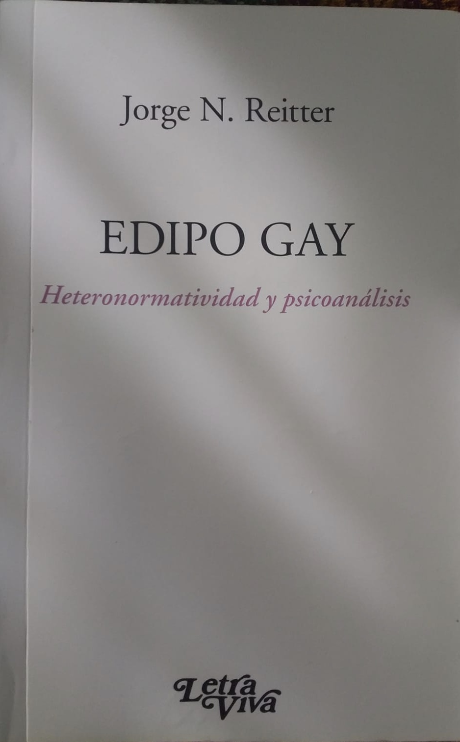 Edipo gay. Joge Reitter