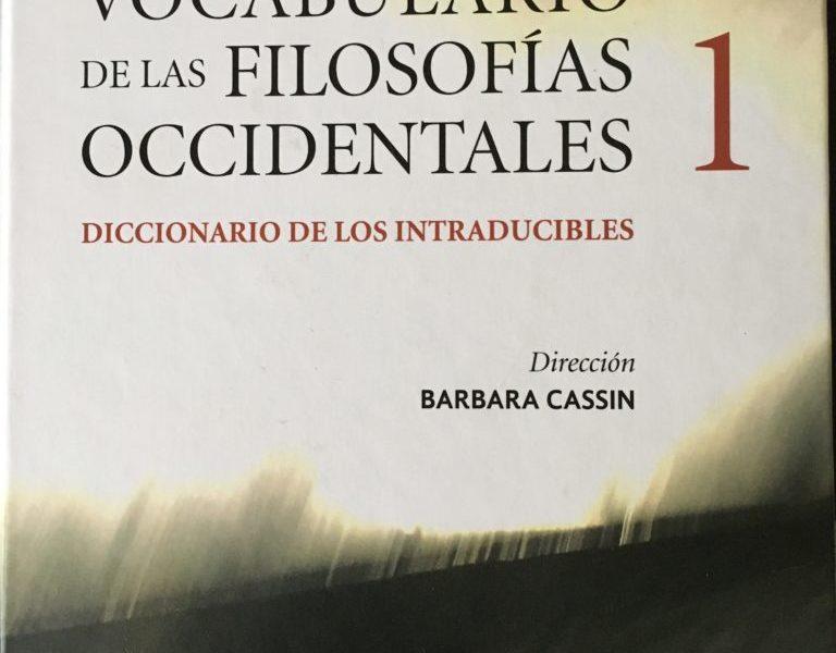 Entrada Espagnol en el VOCABULAIRE EUROPÉEN DES PHILOSOPHIES de Alfonso Correa Motta y Pensar en lenguas. A propósito del Vocabulario de filosofías occidentales. José Assandri
