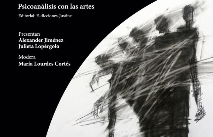 Presentación del libro Figuras de lo Un/Heimliche: Psicoanálisis con las artes